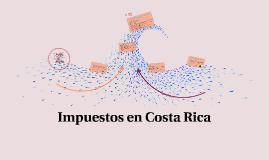 Copy of Impuestos en Costa Rica
