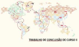 TRABALHO DE CONCLUSÃO DE CURSO II
