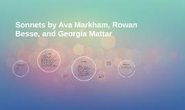 Sonnets by Ava Markham, Rowan Besse, and Georgia Mattar