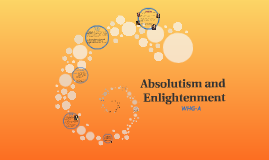 Absolutism and Enlightenment