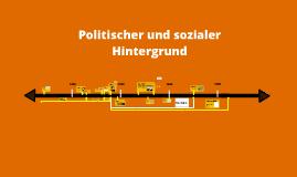 Politischer und sozialer Hintergrund