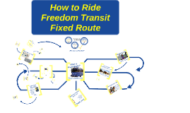 How to Ride Freedom Transit