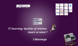 IT Sourcing T. Wierenga - EEE - It takes 2 to tango