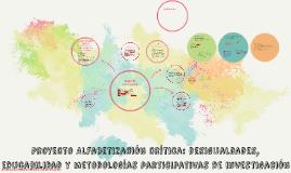 Proyecto Alfabetización crítica: desigualdades, educabilidad