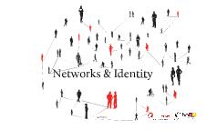 Networks & Identity