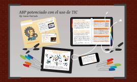 Copy of ABP potenciado con el uso de TIC
