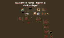 Copy of Legenden om Narnia - inspirert av bibelfortellingen?