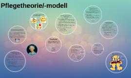 Pflegetheorie/-modell