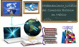 Ordenamiento Jurídico del Comercio Exterior