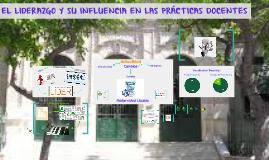 EL LIDERAZGO Y SU INFLUENCIA EN LAS PRÁCTICAS DOCENTES