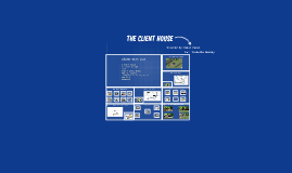 THe Client House