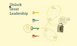 Unlock Great Leadership