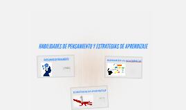Copy of HABILIDADES DE PENSAMIENTO Y ESTRATEGIAS DE APRENDIZAJE