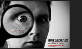 CLOSE INSPECTION