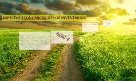 ASPECTOS ECONOMICOS DE LOS INVENTARIOS