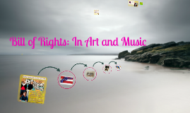 Bill of Rights: In Art and Music