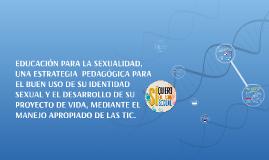 EDUCACIÓN PARA LA SEXUALIDAD, UNA ESTRATEGIA  PEDAGÓGICA PAR