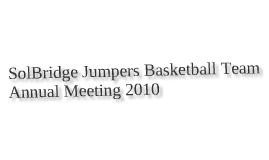 SolBridge Jumpers Basketball Team Annual Meeting