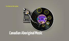Canadian Aboriginal Music