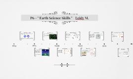 "P6 - "" Earth Science Skills ""    Leidy M."