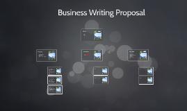 Business Writing Proposal