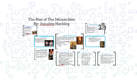 The Rise of The Monarchies