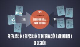 PREPARACIÓN Y EXPOSICIÓN DE INFORMACIÓN PATRIMONIAL Y DE GES