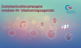 Campagne rondom de vitaliseringsagenda