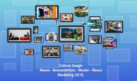 Cultura Google | Novoa - Bounaventura - Mosler - Ñanco