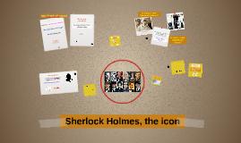 Sherlock Holmes, the icon