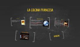 Copy of La Cocina Francesa