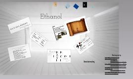 Ethanol and Stuff