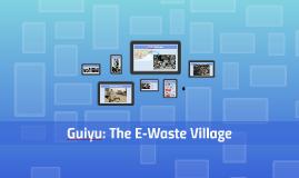 Guiyu: The E-Waste Village