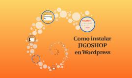 Copy of Como instalar JIGOSHOP