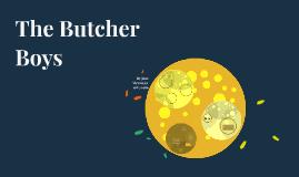 The Butcher Boys