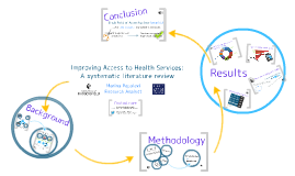 Improving access to healthcare: A systematic literature review