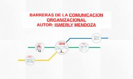 BARRERAS DE LA COMUNICACION ORGANIZACIONAL
