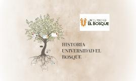 HISTORIA UNIVERSIDAD EL BOSQUE