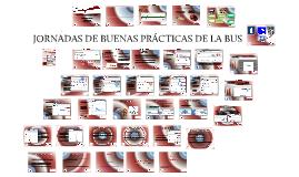 JORNADAS DE BUENAS PRÁCTICAS DE LA BUS