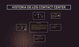 Copy of historia de los contact center