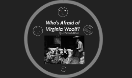 Who's Afraid of Virginia Woolf? Introduction