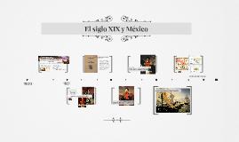 El siglo XIX y México