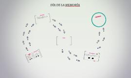 DÍA DE LA MEMORÍA