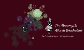 Monomyths: Alice in Wonderland