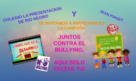 JUNTOS CONTRA EL BULLYING,
