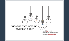 SHE'S THE FIRST MEETING