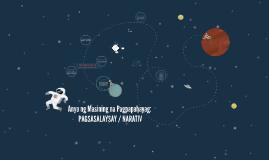 Anyo ng Masining na Pagpapahayag:PAGSASALAYSAY / NARATIV