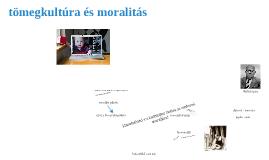 tömegkultúra és moralitás