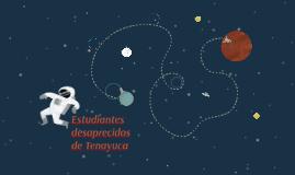 Estudiantes desaprecidos de Tenayuca