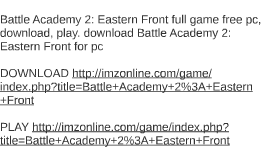 Battle Academy 2: Eastern Front full game free pc, download,